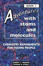 "<h2><a href=""http://www.enslow.com/books/Adventures_with_Atoms_and_Molecules_Book_I/150"">Adventures with Atoms and Molecules, Book I: <i>Chemistry Experiments for Young People</i></a></h2>"