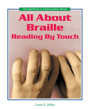 Picture of All About Braille: Reading by Touch