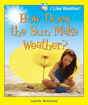 Picture of How Does the Sun Make Weather?