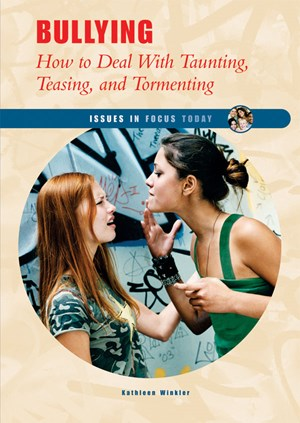 Picture of Bullying: How to Deal With Taunting, Teasing, and Tormenting