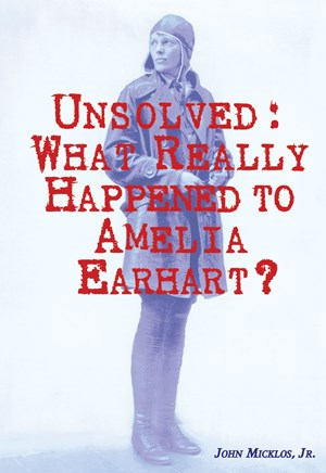 Picture of Unsolved: What Really Happened to Amelia Earhart?