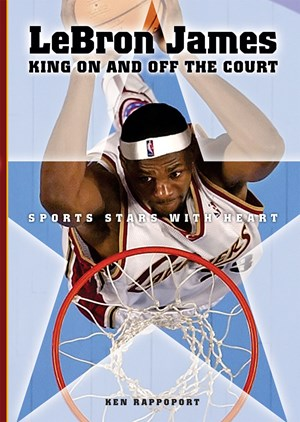 Picture of LeBron James: King On and Off the Court