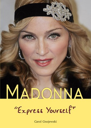 """Picture of Madonna: """"Express Yourself"""""""