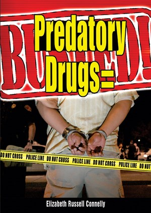 Picture of Predatory Drugs = Busted!