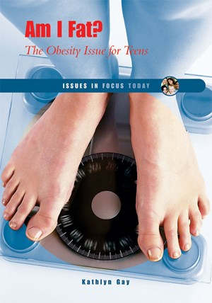 Picture of Am I Fat?: The Obesity Issue for Teens