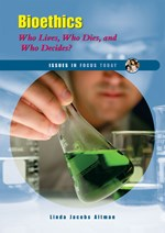 "<h2><a href=""http://www.enslow.com/books/Bioethics/2197"">Bioethics: <i>Who Lives, Who Dies, and Who Decides?</i></a></h2>"