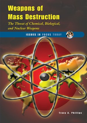 Picture of Weapons of Mass Destruction: The Threat of Chemical, Biological, and Nuclear Weapons