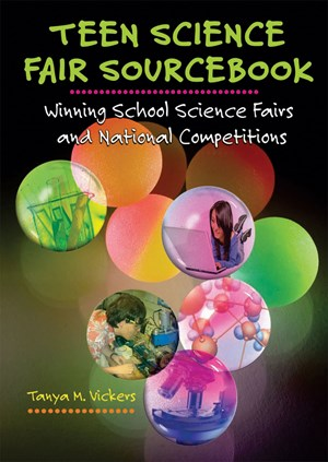 Picture of Teen Science Fair Sourcebook: Winning School Science Fairs and National Competitions