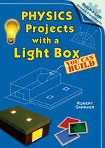 "<h2><a href=""http://www.enslow.com/books/Physics_Projects_with_a_Light_Box_You_Can_Build/720"">Physics Projects with a Light Box You Can Build</a></h2>"