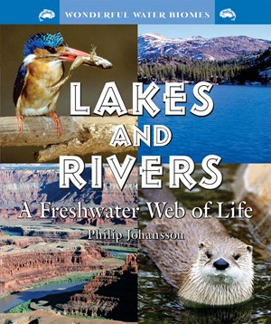 Picture of Lakes and Rivers: A Freshwater Web of Life