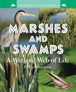 Picture of Marshes and Swamps: A Wetland Web of Life