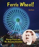 "<h2><a href=""http://www.enslow.com/books/Ferris_Wheel/1370"">Ferris Wheel!: <i>George Ferris and His Amazing Invention</i></a></h2>"