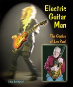 "<h2><a href=""http://www.enslow.com/books/Electric_Guitar_Man/1369"">Electric Guitar Man: <i>The Genius of Les Paul</i></a></h2>"