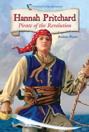 Picture of Hannah Pritchard: Pirate of the Revolution