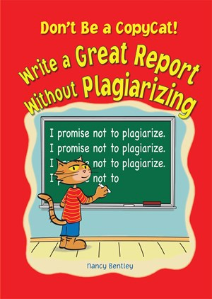Picture of Don't Be a Copycat!: Write a Great Report Without Plagiarizing