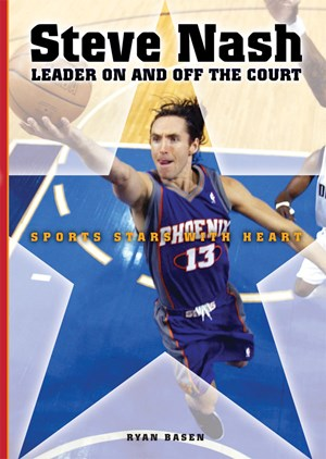 Picture of Steve Nash: Leader On and Off the Court