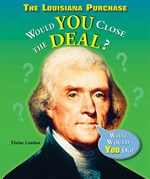 "<h2><a href=""http://www.enslow.com/books/The_Louisiana_Purchase/3806"">The Louisiana Purchase: <i>Would You Close the Deal?</i></a></h2>"
