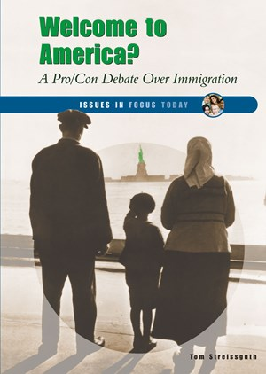Picture of Welcome to America?: A Pro/Con Debate Over Immigration