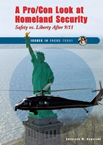 "<h2><a href=""http://www.enslow.com/books/A_Pro_Con_Look_at_Homeland_Security/2192"">A Pro/Con Look at Homeland Security: <i>Safety vs. Liberty After 9/11</i></a></h2>"