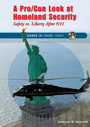 Picture of A Pro/Con Look at Homeland Security: Safety vs. Liberty After 9/11