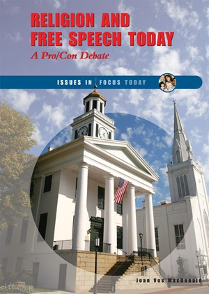 Picture of Religion and Free Speech Today: A Pro/Con Debate