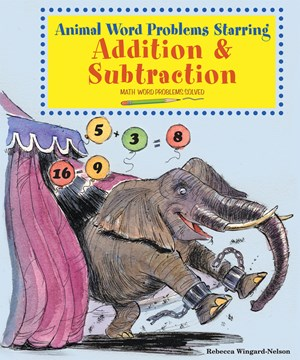 Picture of Animal Word Problems Starring Addition and Subtraction: Math Word Problems Solved