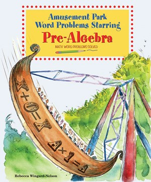 Picture of Amusement Park Word Problems Starring Pre-Algebra: Math Word Problems Solved