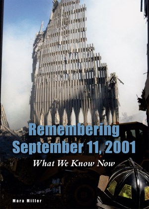 Picture of Remembering September 11, 2001: What We Know Now