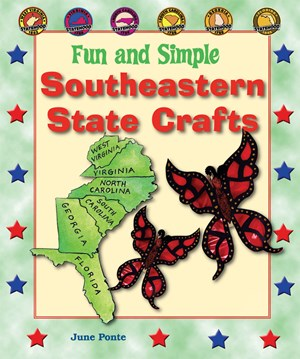 Picture of Fun and Simple Southeastern State Crafts: West Virginia, Virginia, North Carolina, South Carolina, Georgia, and Florida