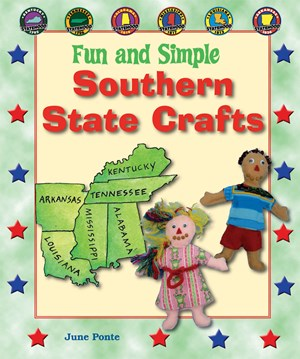 Picture of Fun and Simple Southern State Crafts: Kentucky, Tennessee, Alabama, Mississippi, Louisiana, and Arkansas