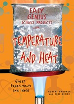 """<h2><a href=""""../books/Easy_Genius_Science_Projects_with_Temperature_and_Heat/1154"""">Easy Genius Science Projects with Temperature and Heat: <i>Great Experiments and Ideas</i></a></h2>"""