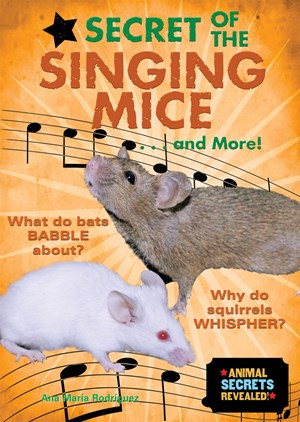 Picture of Secret of the Singing Mice . . . and More!