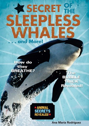 Picture of Secret of the Sleepless Whales . . . and More!