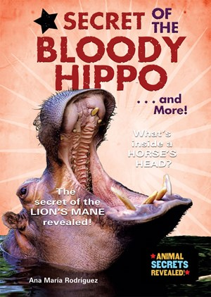 Picture of Secret of the Bloody Hippo . . . and More!