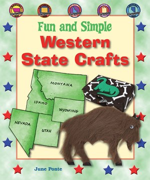Picture of Fun and Simple Western State Crafts: Montana, Wyoming, Idaho, Utah, and Nevada