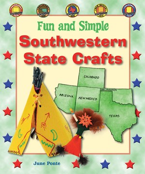 Picture of Fun and Simple Southwestern State Crafts: Colorado, Oklahoma, Texas, New Mexico, and Arizona