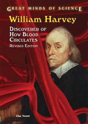 Picture of William Harvey: Discoverer of How Blood Circulates, Revised Edition
