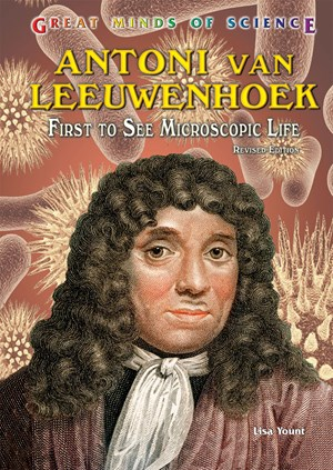 Picture of Antoni van Leeuwenhoek: First to See Microscopic Life, Revised Edition