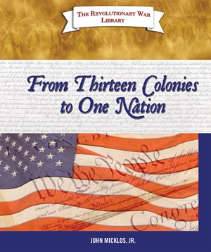 Picture of From Thirteen Colonies to One Nation