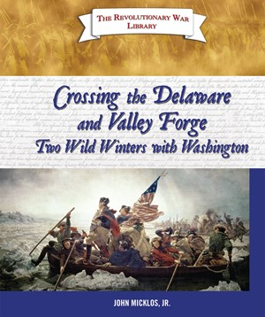 Picture of Crossing the Delaware and Valley Forge—Two Wild Winters with Washington