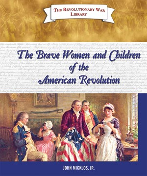 Picture of The Brave Women and Children of the American Revolution