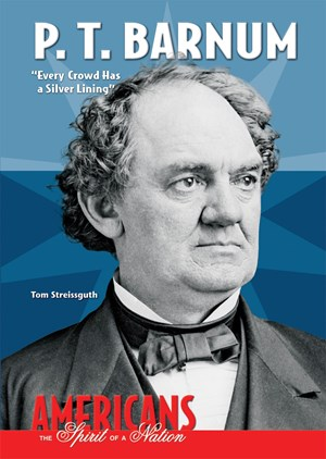 "Picture of P. T. Barnum: ""Every Crowd Has a Silver Lining"""