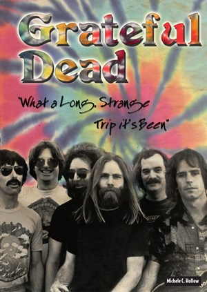 "Picture of Grateful Dead: ""What a Long, Strange Trip it's Been"""
