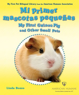 Picture of Mi primera mascota pequeña/My First Guinea Pig and Other Small Pets