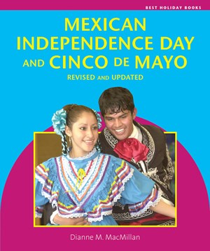 Picture of Mexican Independence Day and Cinco de Mayo, Revised and Updated