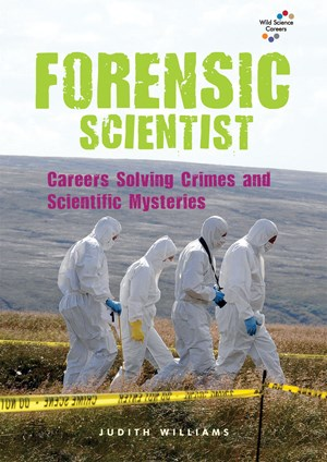 Picture of Forensic Scientist: Careers Solving Crimes and Scientific Mysteries