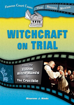 Picture of Witchcraft on Trial: From the Salem Witch Hunts to The Crucible