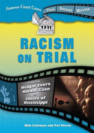 Picture of Racism on Trial: From the Medgar Evers Murder Case to Ghosts of Mississippi