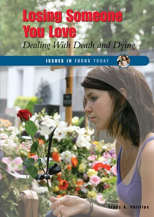 Picture of Losing Someone You Love: Dealing With Death and Dying