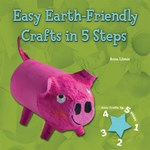 "<h2><a href=""../books/Easy_Earth_Friendly_Crafts_in_5_Steps/1149"">Easy Earth-Friendly Crafts in 5 Steps</a></h2>"